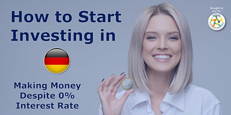 [Streaming] How to Start Investing in Germany tickets