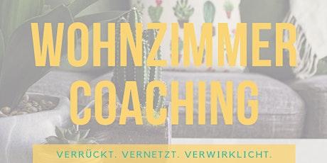 Wohnzimmercoaching Nürnberg: Raum und Zeit für Persönlichkeitsentwicklung mit Gleichgesinnten Tickets