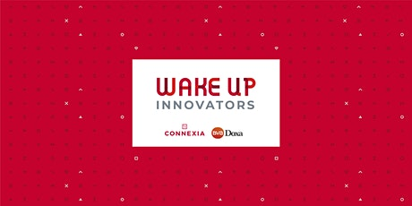 Wake Up Innovators | Social Innovation: from a nice to have to a need to have. biglietti