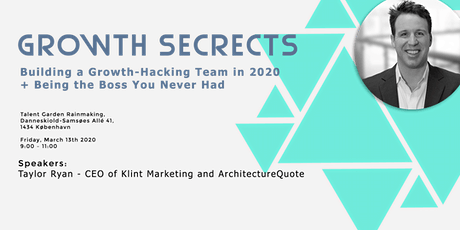 Growth Secrets: Building a Growth-Hacking Team + The Boss You Never  Had tickets