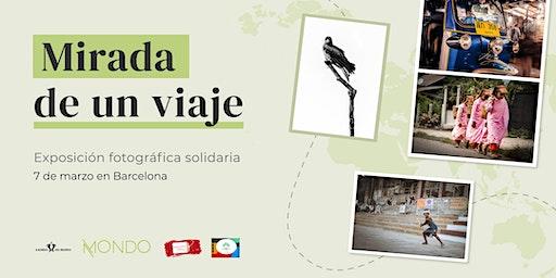MIRADA DE UN VIAJE: EXPOSICIÓN FOTOGRÁFICA