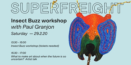 Insect Buzz Placard Workshop + Artist Talk