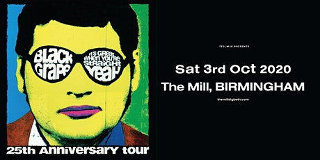Black Grape - It's Great When You're Straight Tour (The Mill, Birmingham) tickets