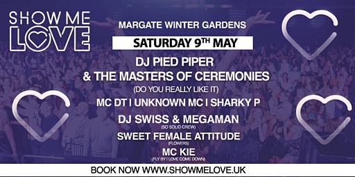 Show Me Love - Margate Winter Gardens