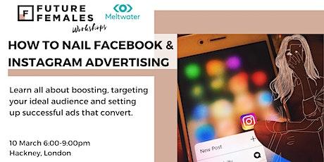 Instagram & Facebook advertising Workshop | Future Females London tickets