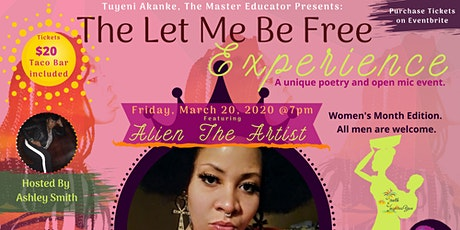 The Let Me Be Free Experience Women's Month Edition tickets