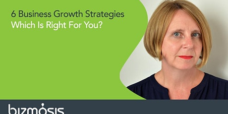6 Growth Strategies Which Is Right For You? tickets