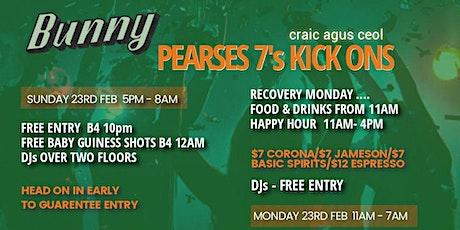 PEARSES 7's KICK ON @ BUNNY tickets