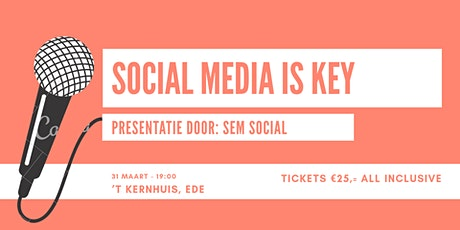 Kopie van Workshop: Social Media Is Key! tickets