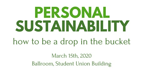 greenUNB Personal Sustainability: How to be a drop in the bucket tickets