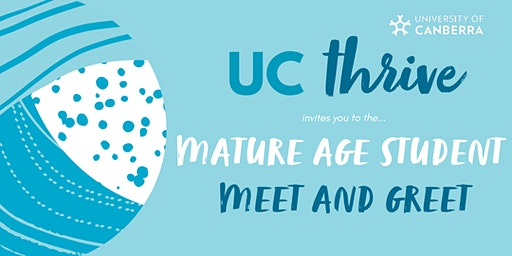 UC thrive Mature Age Student Meet and Greet