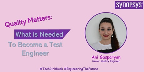Quality matters: What is needed to become a test engineer tickets