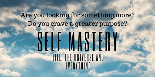 On the Journey to Mastery of Self