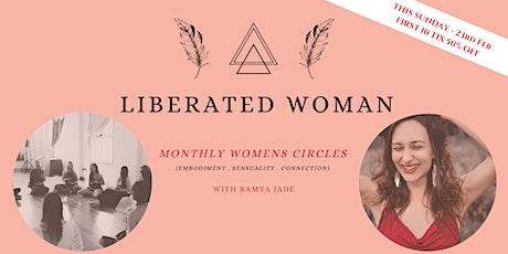LIBERATED WOMAN - Womens Circle - with Ramya Jade tickets