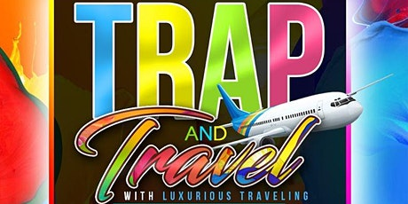 Trap and Travel tickets