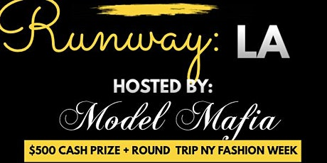 Miss Runway International : La Fashion week tickets
