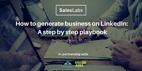 How to generate business on LinkedIn: A step by step playbook Tickets