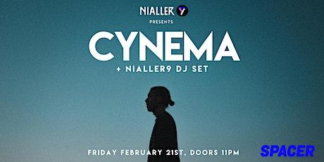 Cynema (live) + Nialler9 DJ set tickets