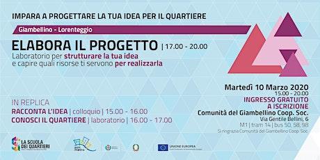 Elabora il progetto per partecipare al bando @Giambellino Lorenteggio biglietti
