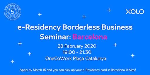 e-Residency Borderless Business Seminar: Barcelona