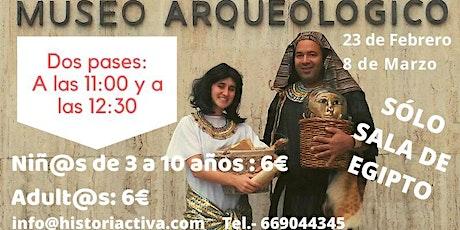 Visita Teatralizada Familiar, Museo Arqueológico Nacional Egipto Domingos entradas
