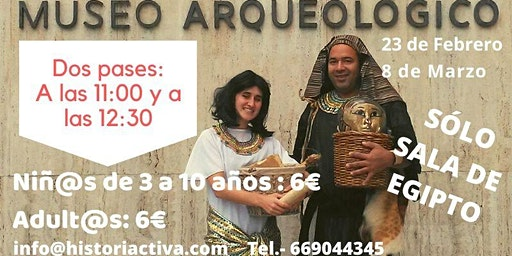 Visita Teatralizada Familiar, Museo Arqueológico Nacional Egipto Domingos