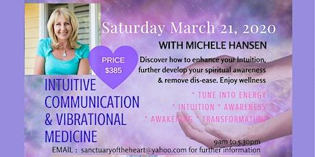 Intuitive Communication & Vibrational Medicine - WORKSHOP 1 tickets