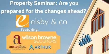 Property Seminar: Are you prepared for the changes ahead? tickets