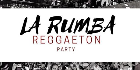 Rumba Reggaeton Anniversary Party tickets