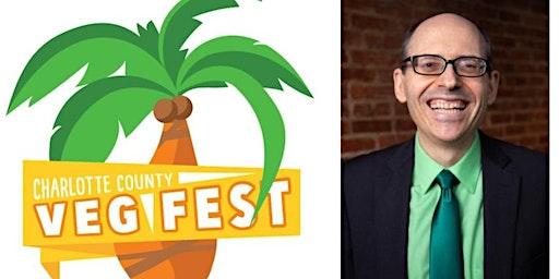 Charlotte County Veg Fest 2020! w/ Dr. Greger