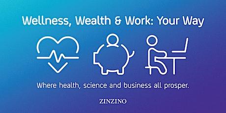 Wellness, Wealth & Work: Your Way tickets