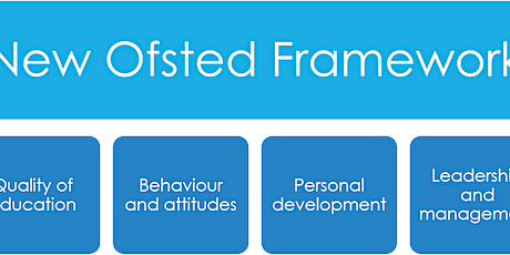 Ofsted- New Framework.  Fit for Purpose? tickets