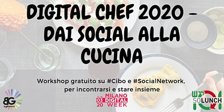 Digital Chef | Dai social alla cucina tickets