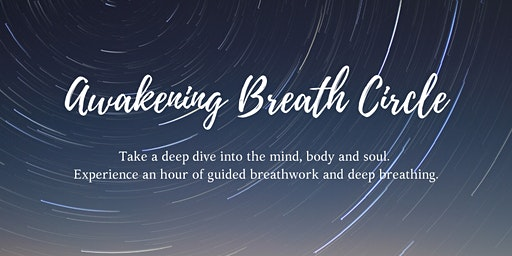 February Awakening, Deep Dive Breathwork Circle