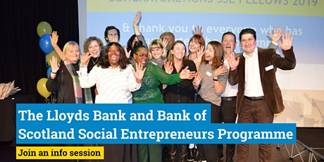 Lloyds Bank Social Entrepreneurs Start Up Programme – free info sessions tickets