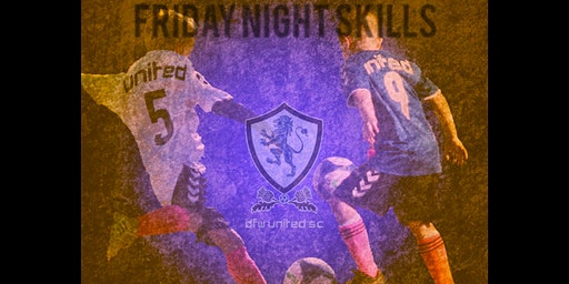 DFW United SC Friday Night Skills