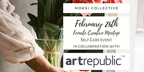 Female Creative Meetup - Self Care event tickets