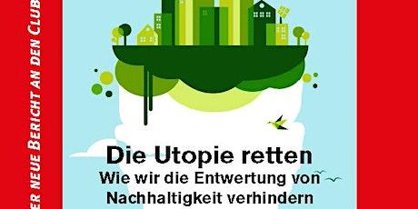 Die Utopie retten – Wie wir die Entwertung von Nachhaltigkeit verhindern Tickets