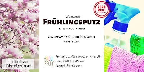 Workshop Burgenland: Giftfreier Frühlingsputz Tickets