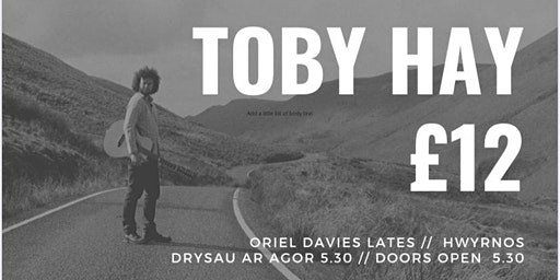 Toby Hay + John Charles (support)