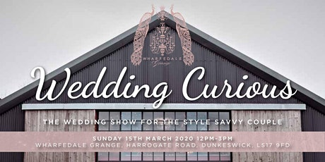 Wedding Curious? The Wedding Show for the Style Savvy Couple! tickets
