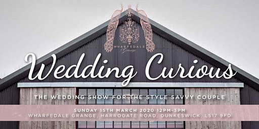 Wedding Curious? The Wedding Show for the Style Savvy Couple!