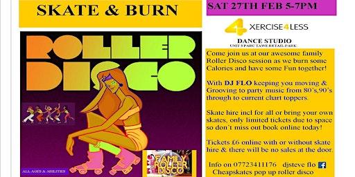 ROLLER DISCO SKATE & BURN AT XERCISE 4 LESS DANCE STUDIO 5-7pm
