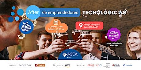 After de Emprendedores Tecnológicos| FEBRERO entradas