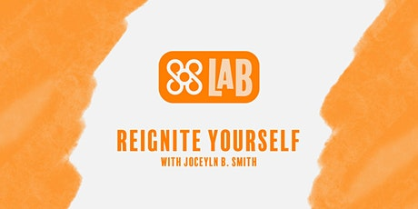 """""""REIGNITE YOURSELF"""" The Art of Staying Resilient with Jocelyn B.Smith tickets"""
