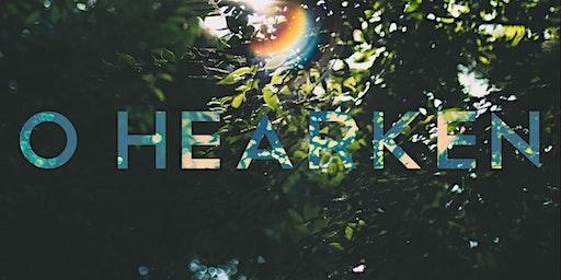 O HEARKEN