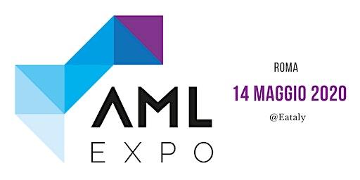 AML EXPO 2020 Roma
