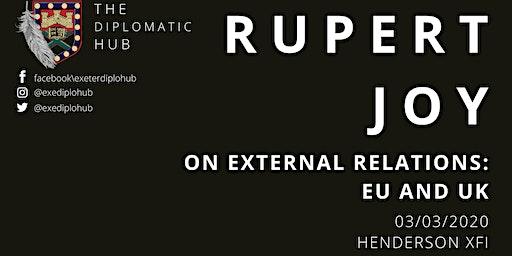 Rupert Joy: On External Relations - EU and UK