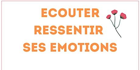 Atelier développement personnel - Ressentir, écouter ses émotions billets