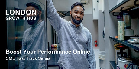Boost Your Performance Online - SME Fast Track Series tickets